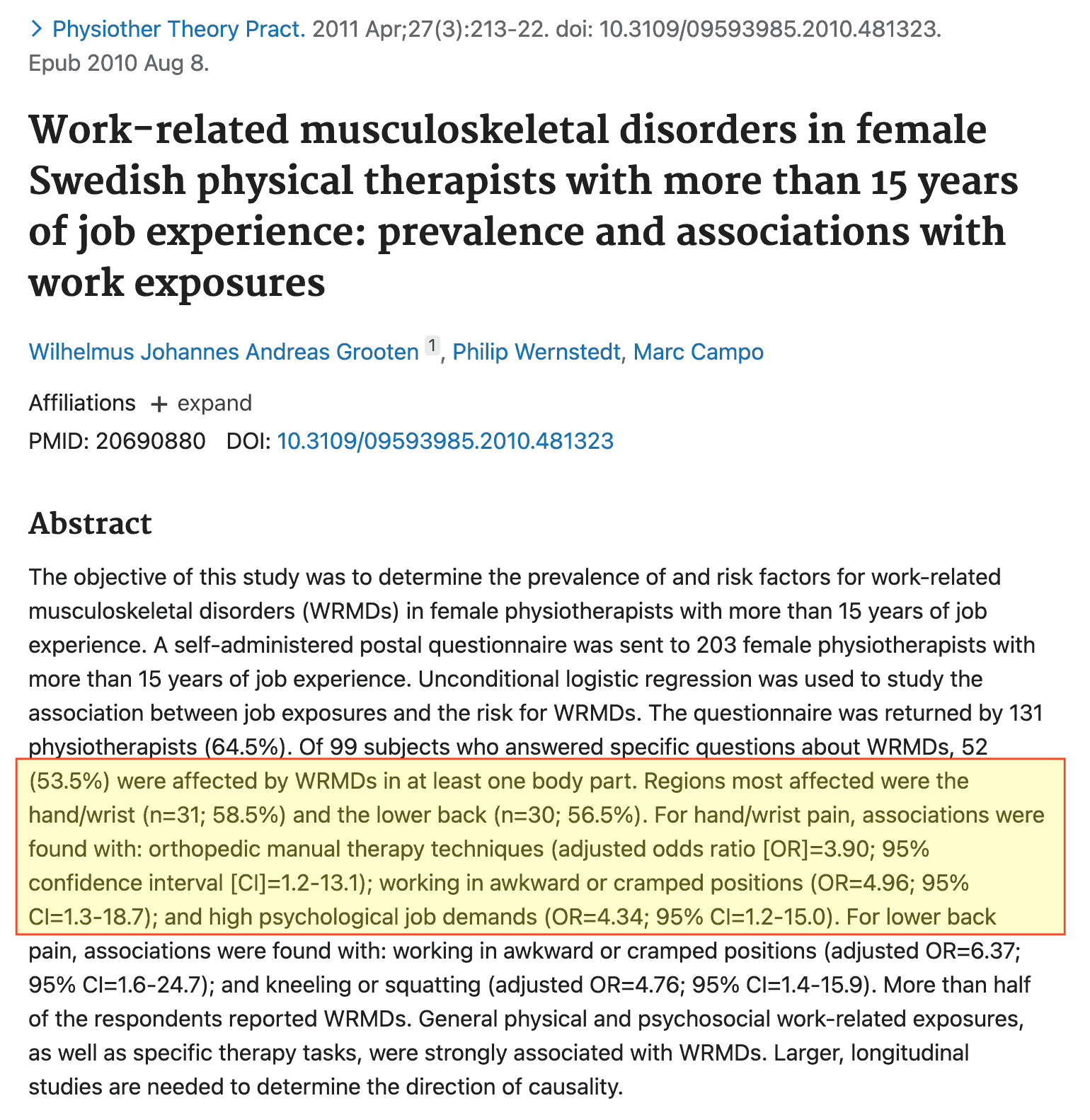 Studio Problemi mano Fisioterapisti Work-related musculoskeletal disorders in female Swedish physical therapists with more than 15 years of job experience - Prevalence and associations with work exposures - Physiother Theory Pract 2011
